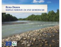 2014, Reka Drava, darilo za vse generacije