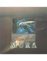 2001, Regijski park Mura