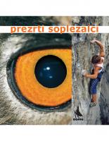 2007, Prezrti soplezalci (SLO)