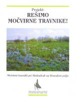 1997, Rešimo močvirne travnike