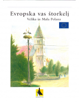 1999, Evropska vas štorkelj, Velika in Mala Polana